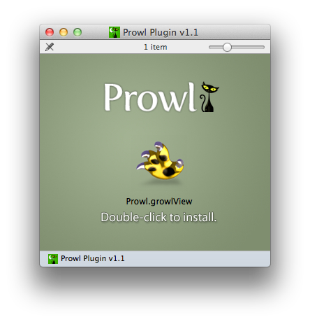 The DMG window for the Prowl growl view.